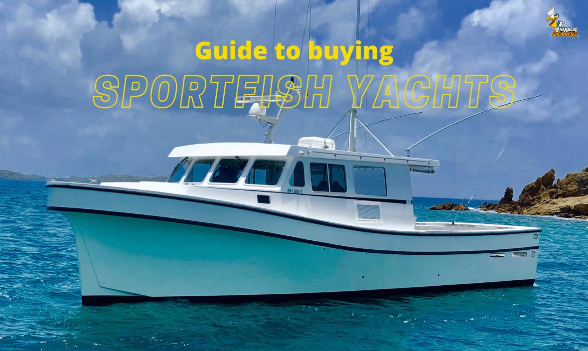 Guide to Buying Sportfish Yacht